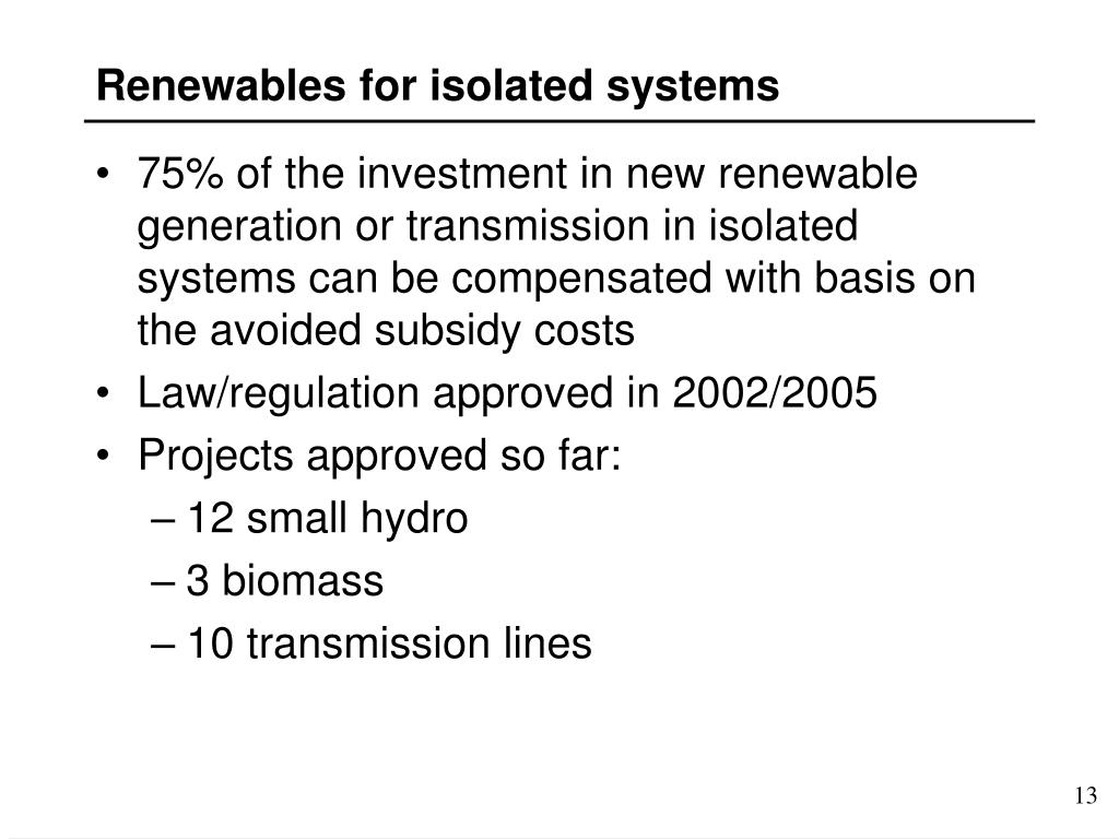 Renewables for isolated systems