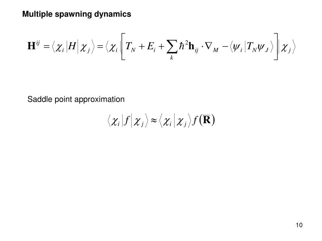 Multiple spawning dynamics