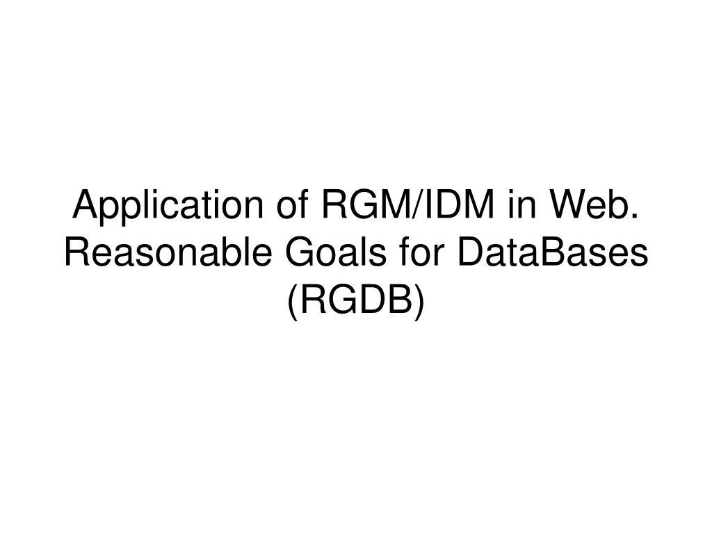 Application of RGM/IDM in Web.