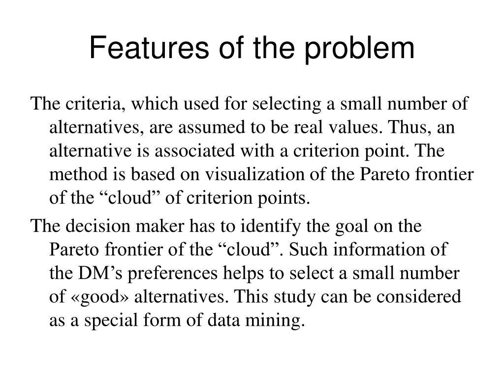 Features of the problem