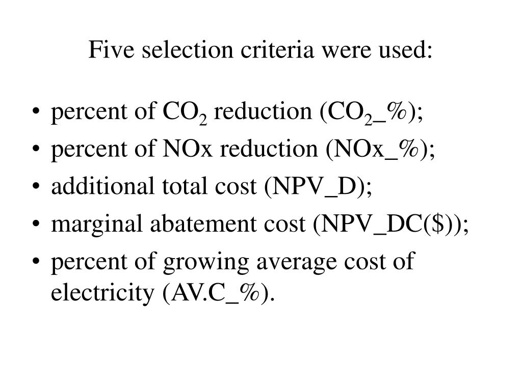 Five selection criteria were used: