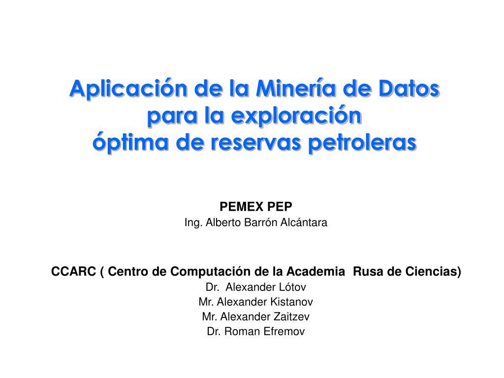 Aplicación de la Minería de Datos