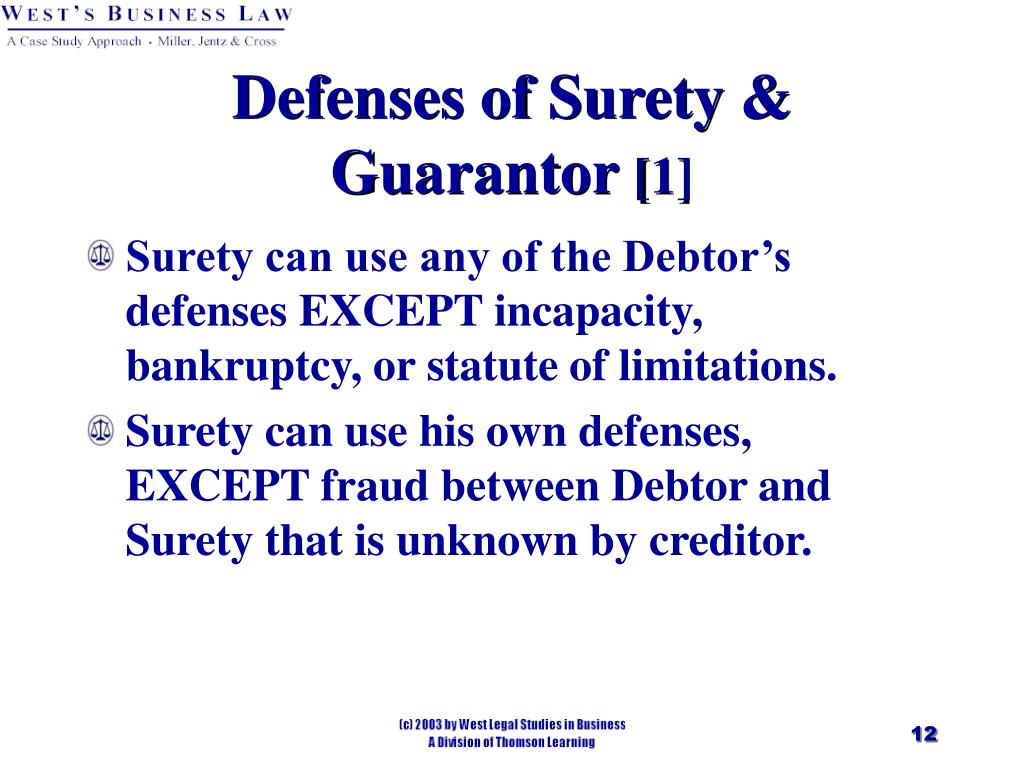 Defenses of Surety & Guarantor