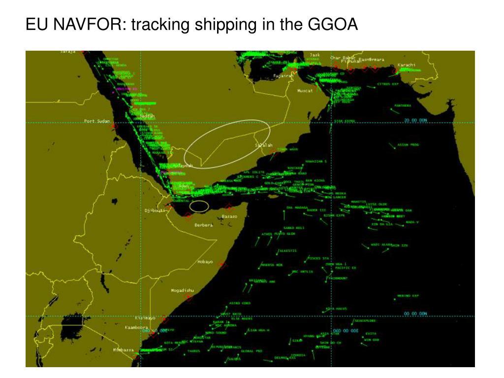 EU NAVFOR: tracking shipping in the GGOA