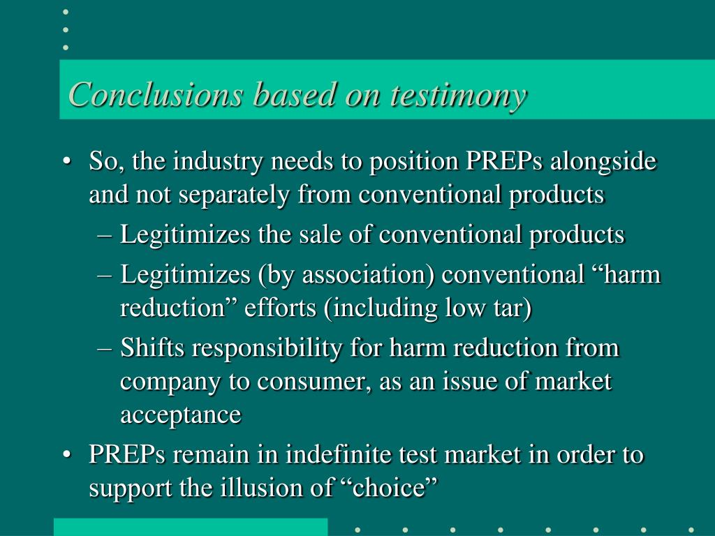 Conclusions based on testimony