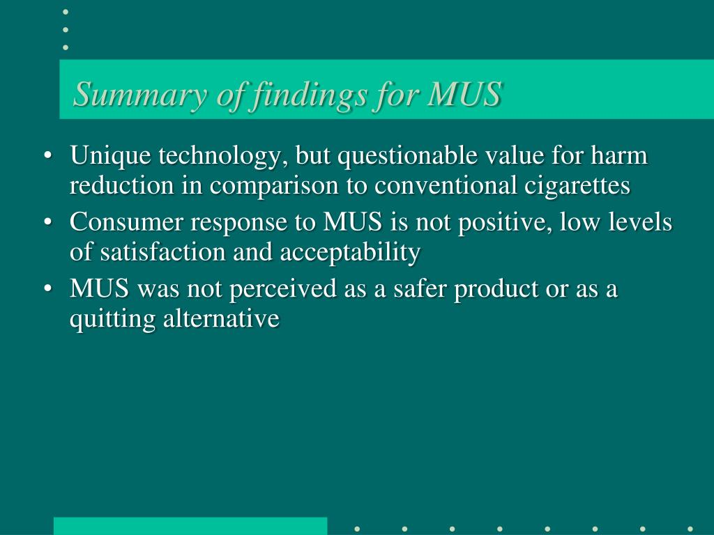 Summary of findings for MUS