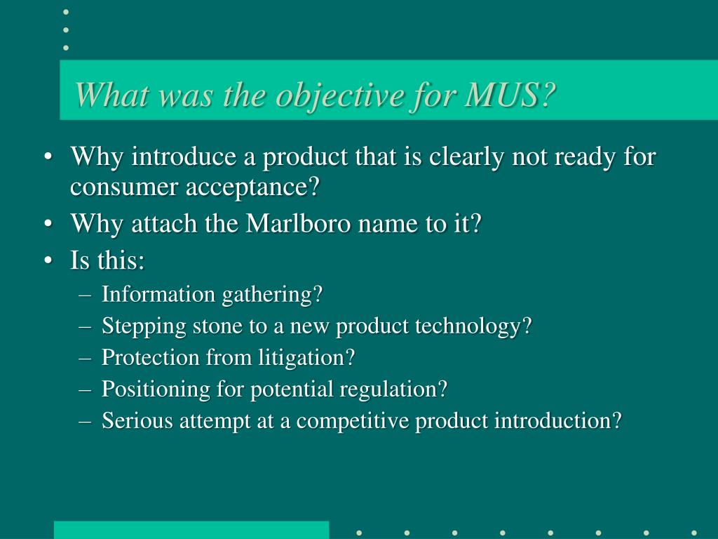 What was the objective for MUS?