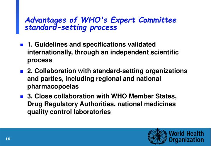 Advantages of WHO's Expert Committee standard-setting process
