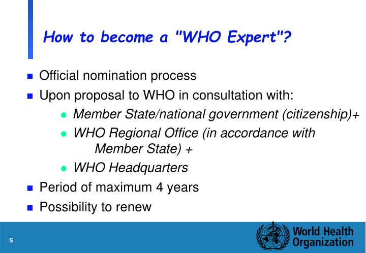 """How to become a """"WHO Expert""""?"""