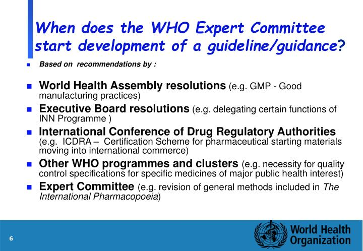 When does the WHO Expert Committee start development of a guideline/guidance