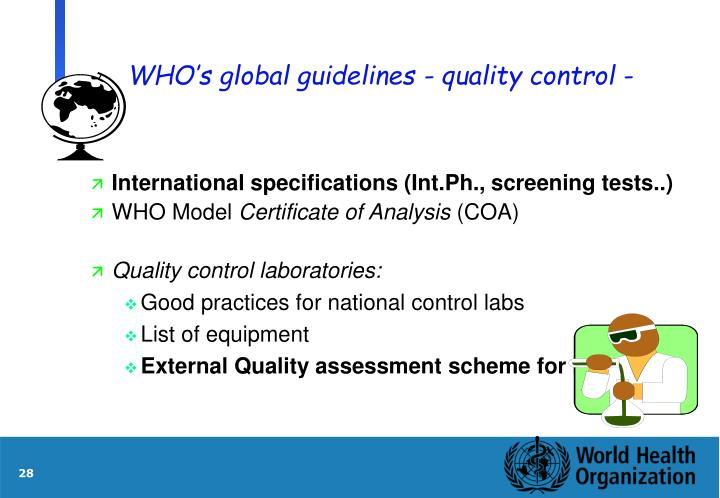 WHO's global guidelines - quality control -