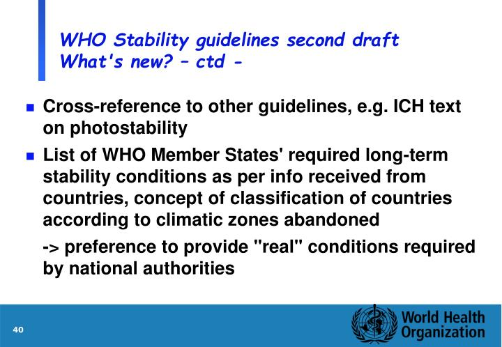 WHO Stability guidelines second draft What's new? – ctd -