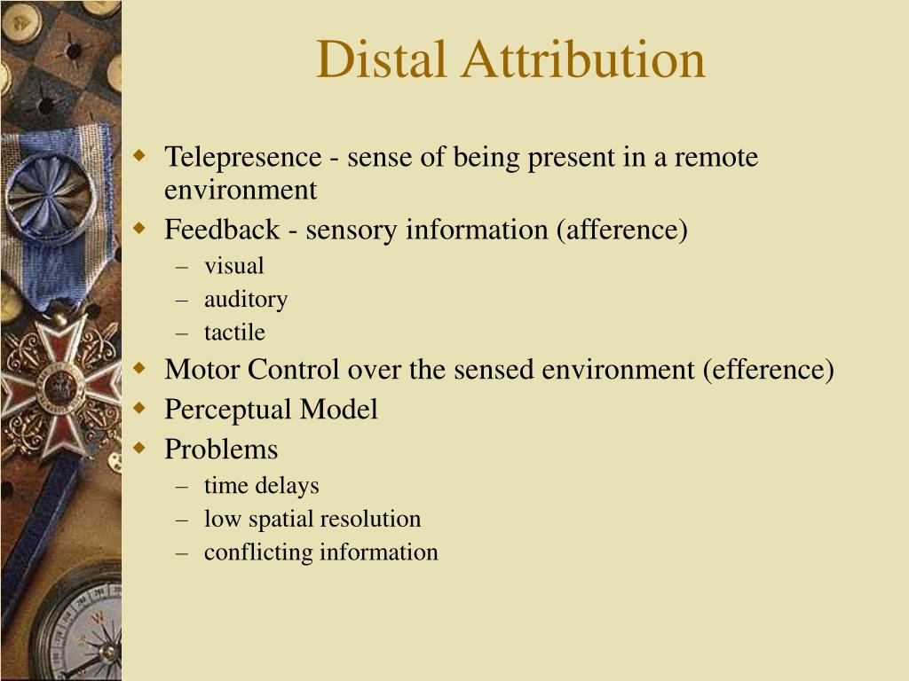 Distal Attribution