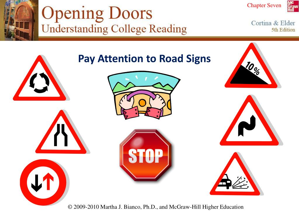 Pay Attention to Road Signs