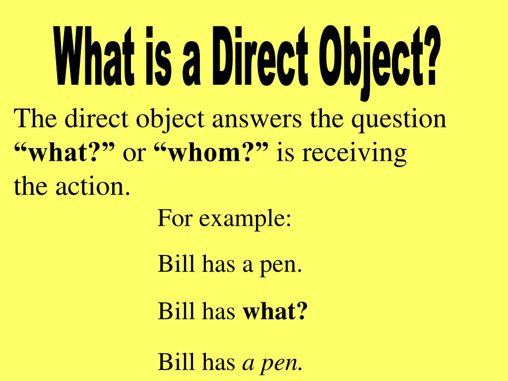 What is a Direct Object?