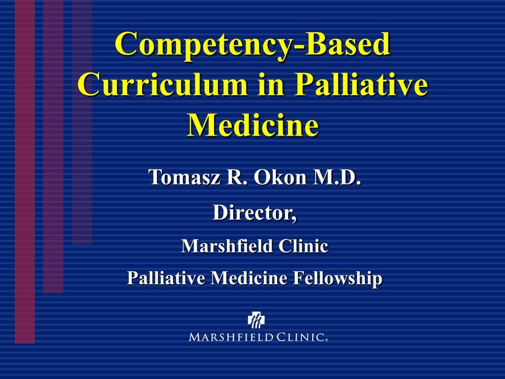 Competency-Based Curriculum in Palliative Medicine