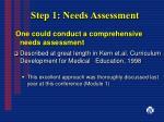 step 1 needs assessment