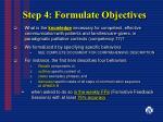 step 4 formulate objectives