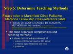 step 5 determine teaching methods