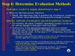 step 6 determine evaluation methods