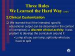 three rules we learned the hard way cont