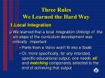three rules we learned the hard way