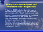 linkages between regional and multilateral trade negotiations