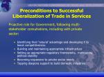 preconditions to successful liberalization of trade in services13
