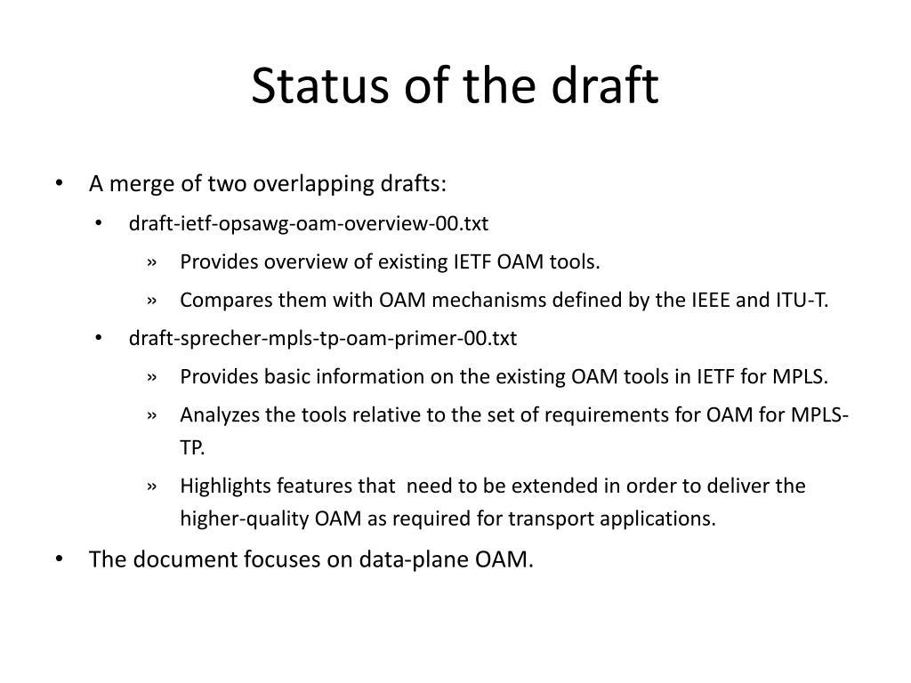 Status of the draft