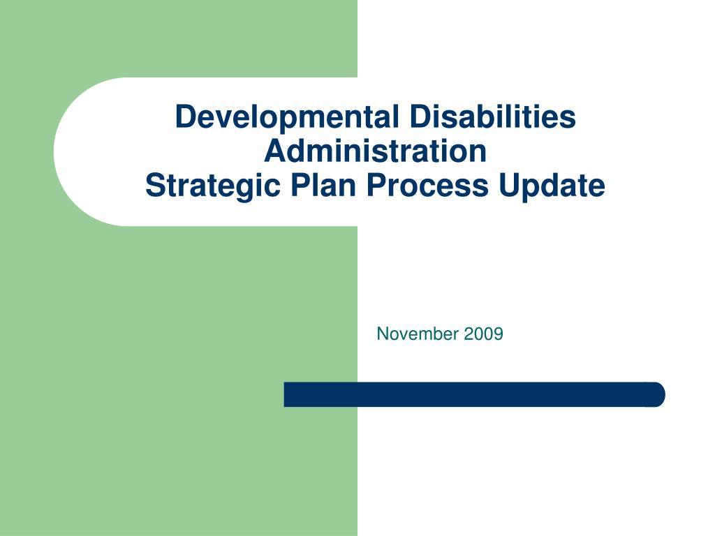 developmental disabilities administration strategic plan process update