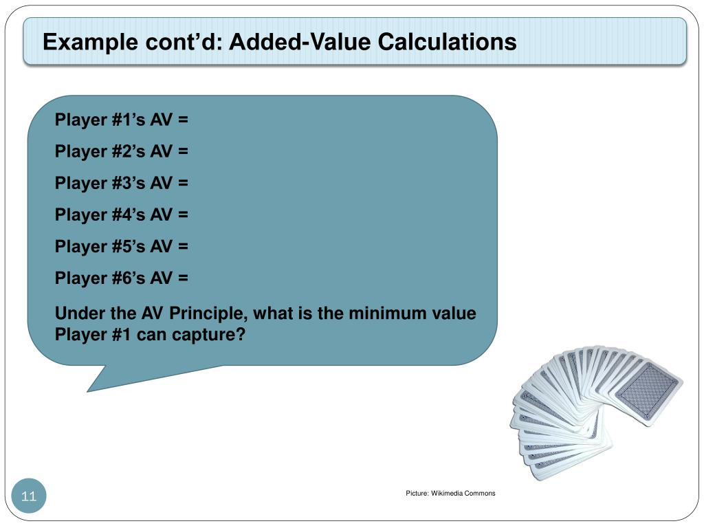 Example cont'd: Added-Value Calculations