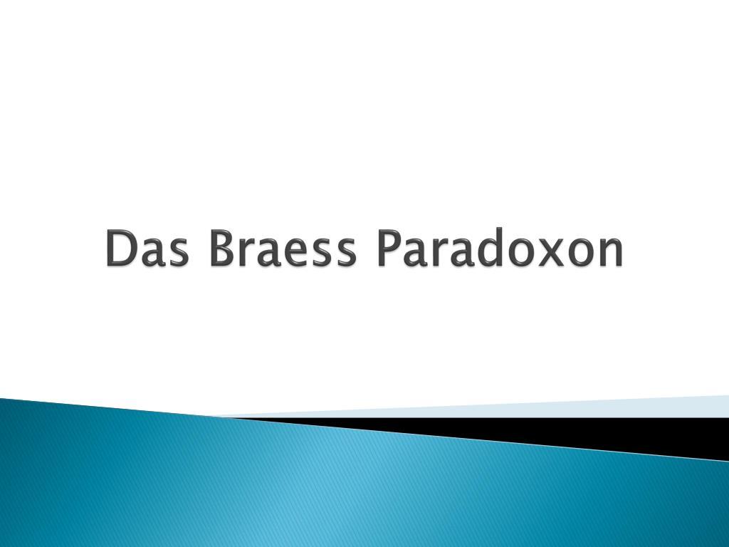 das braess paradoxon