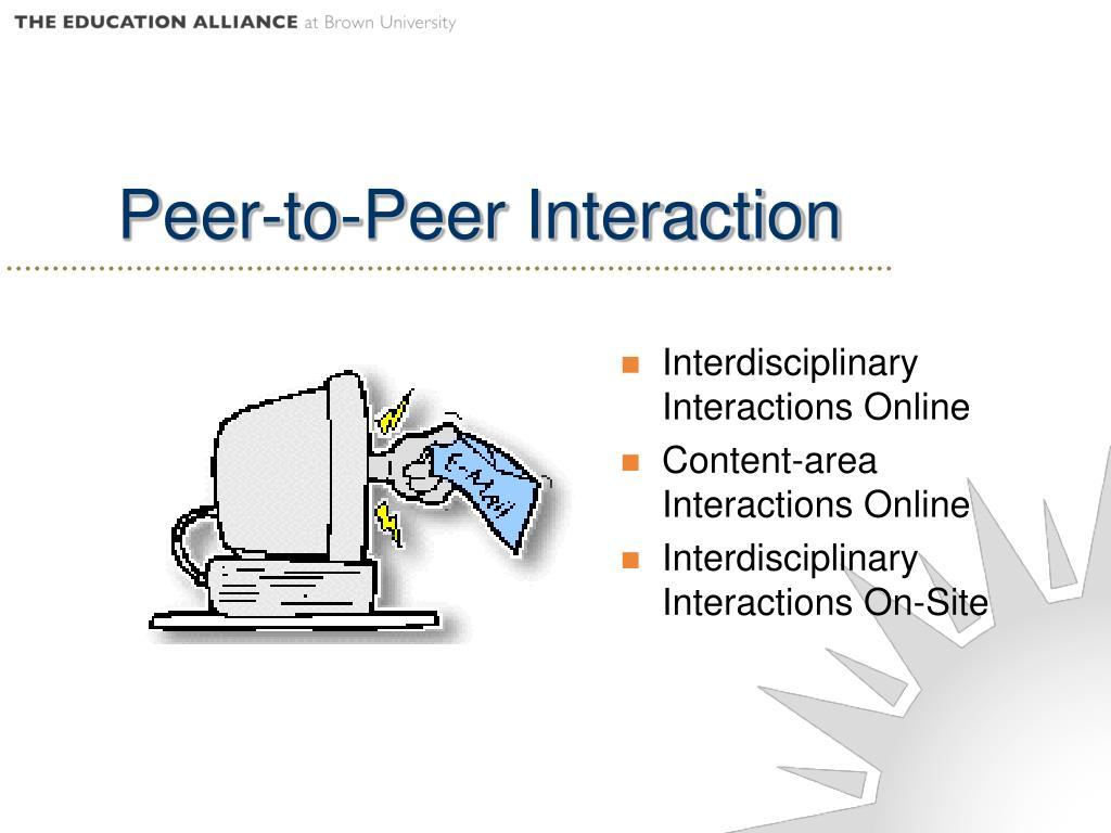 Peer-to-Peer Interaction