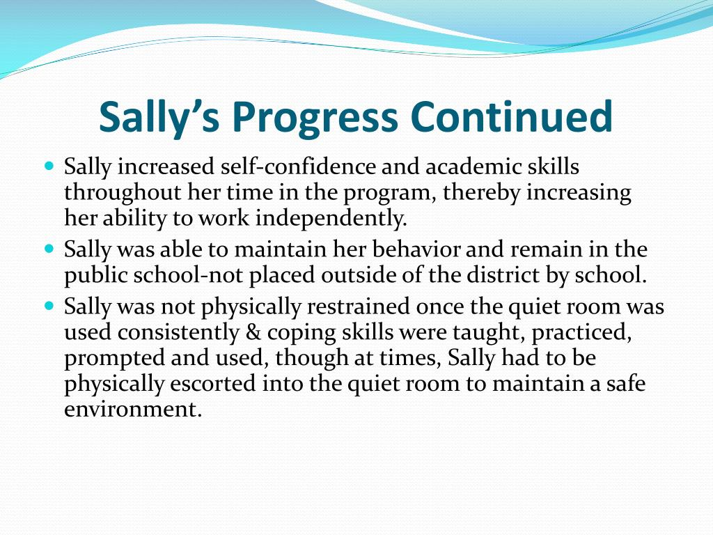 Sally's Progress Continued
