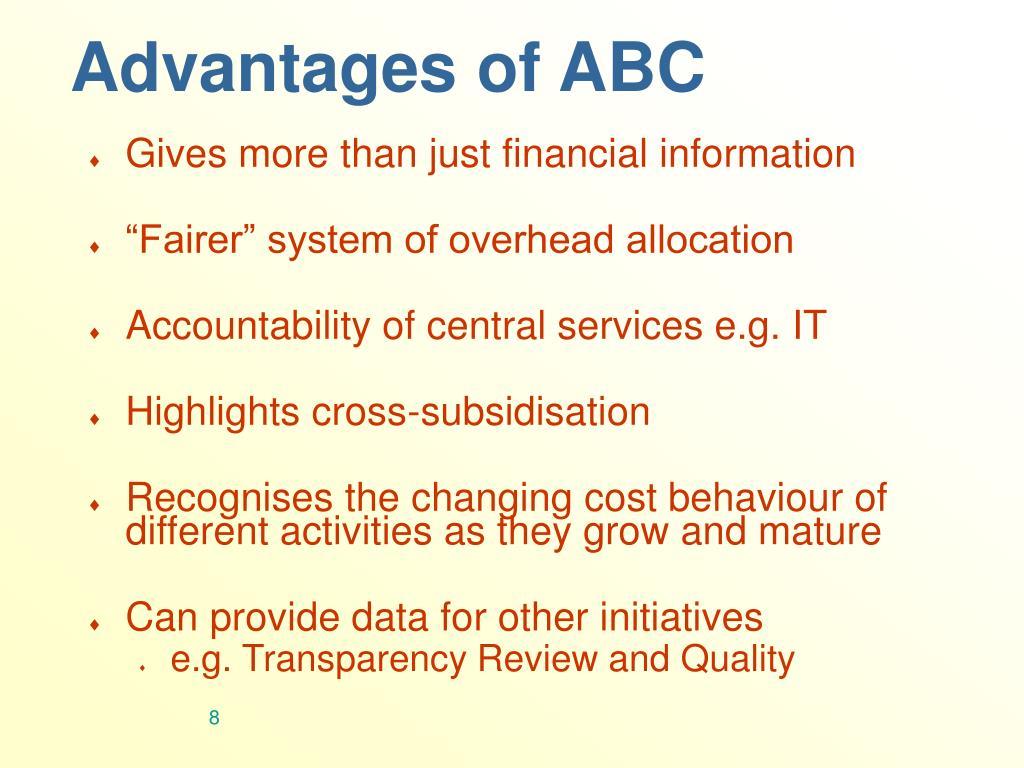 Advantages of ABC