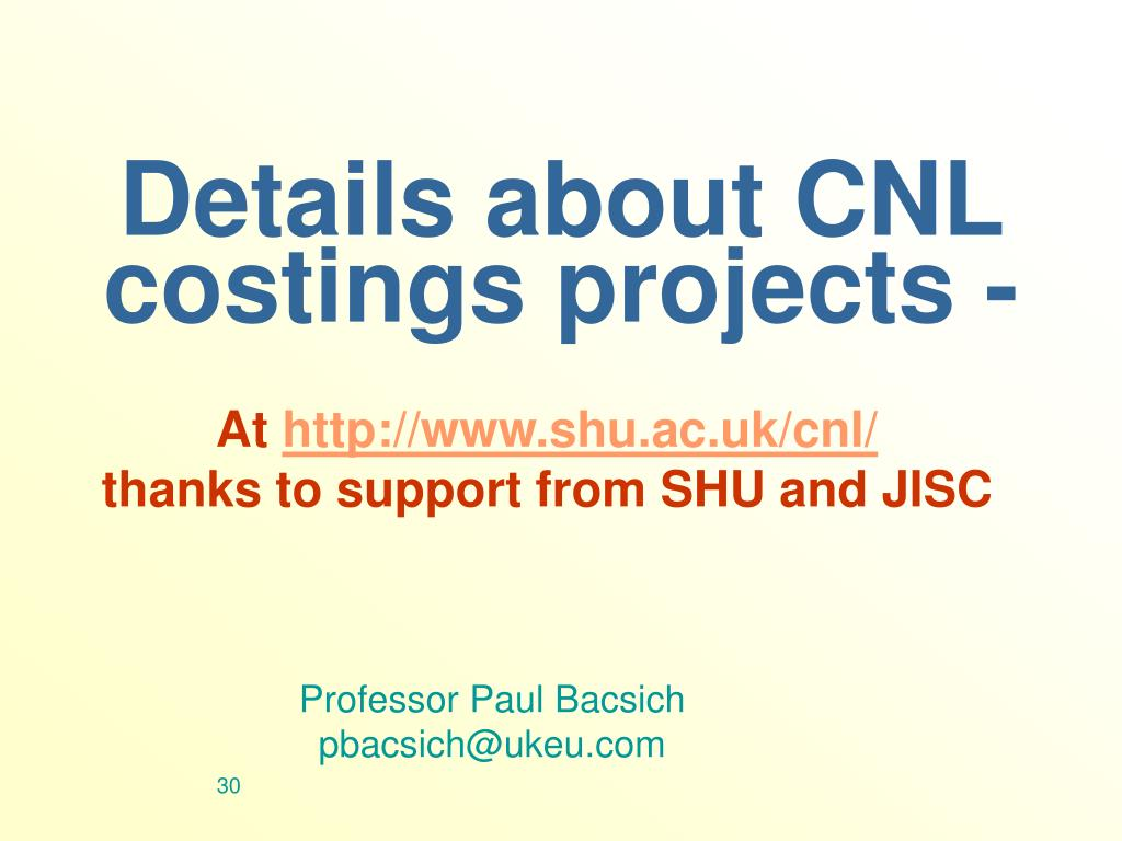 Details about CNL costings projects -