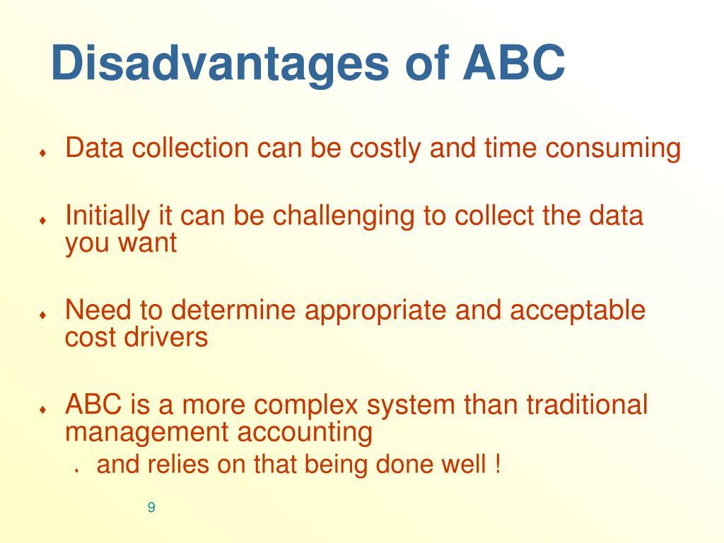 Disadvantages of ABC