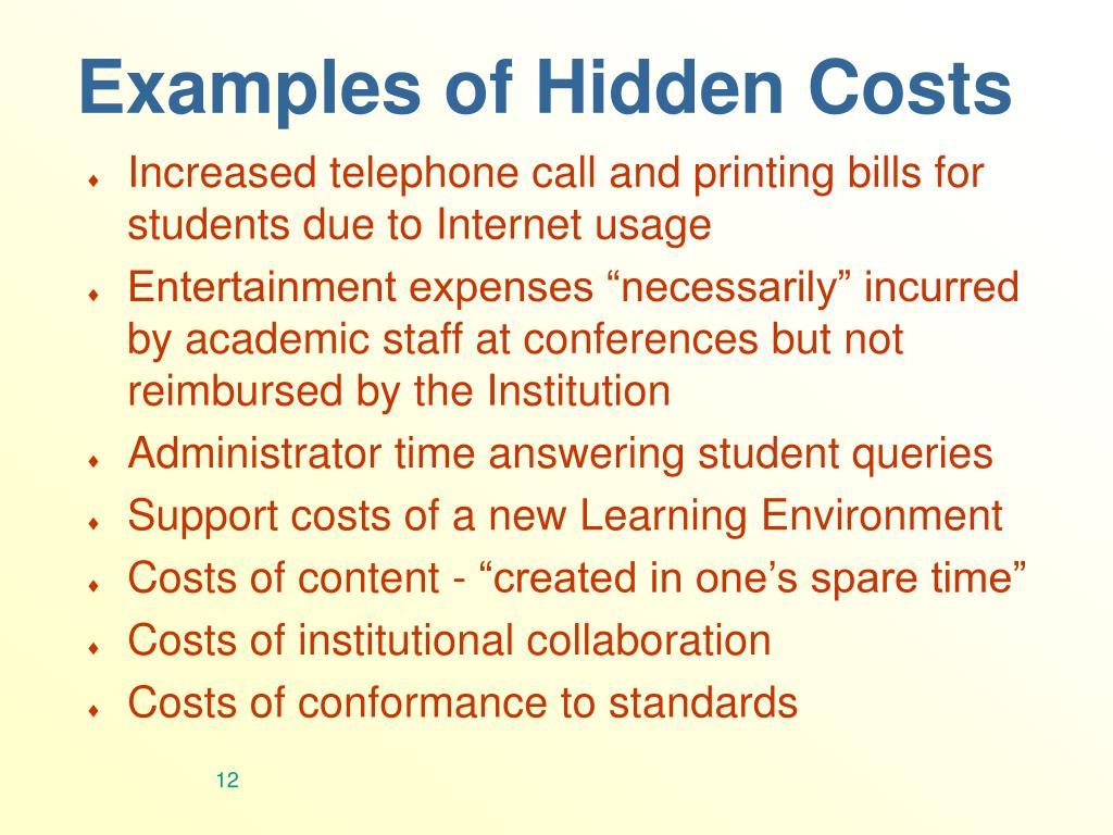 Examples of Hidden Costs