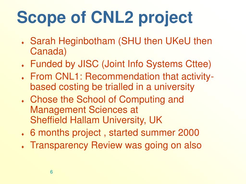 Scope of CNL2 project