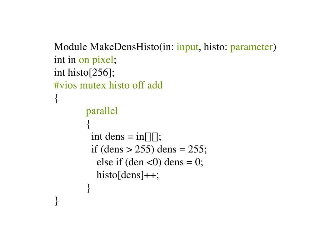 Module MakeDensHisto(in: