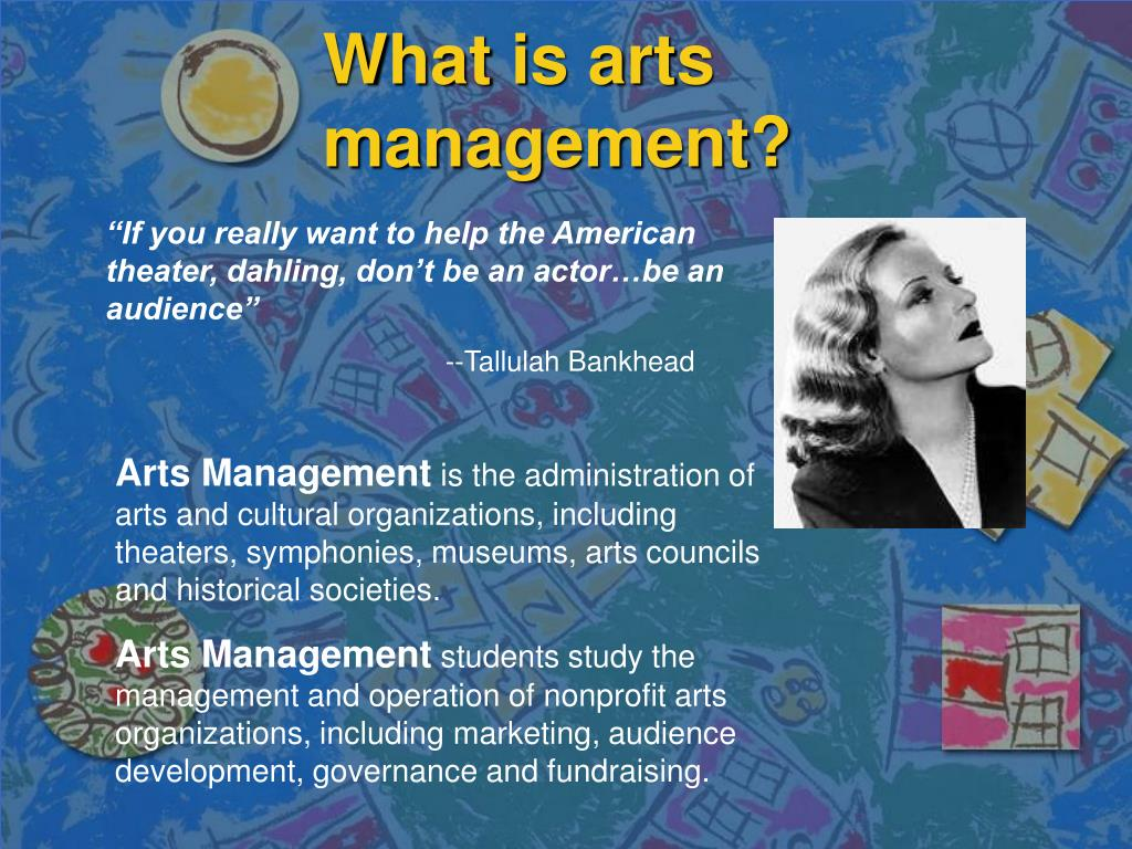What is arts management?