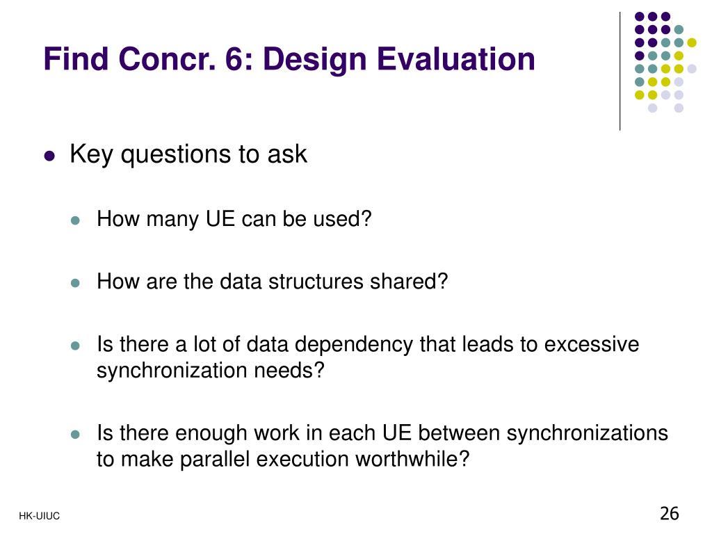 Find Concr. 6: Design Evaluation