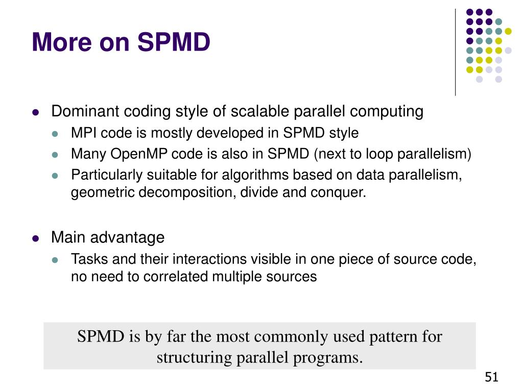 More on SPMD