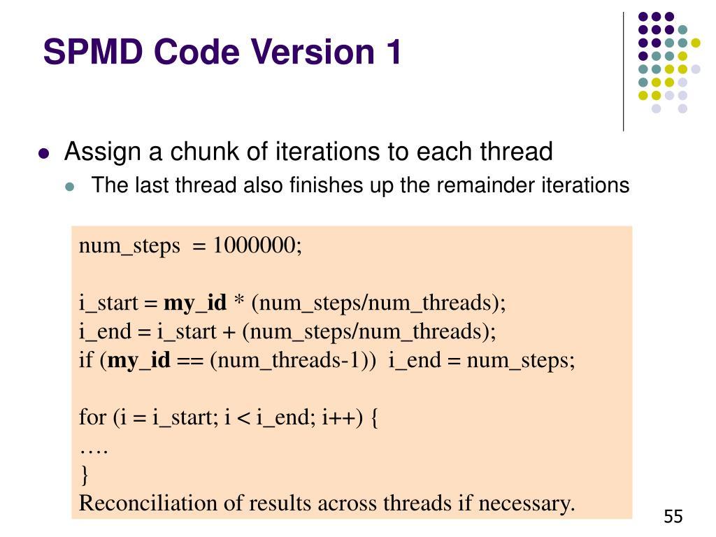 SPMD Code Version 1