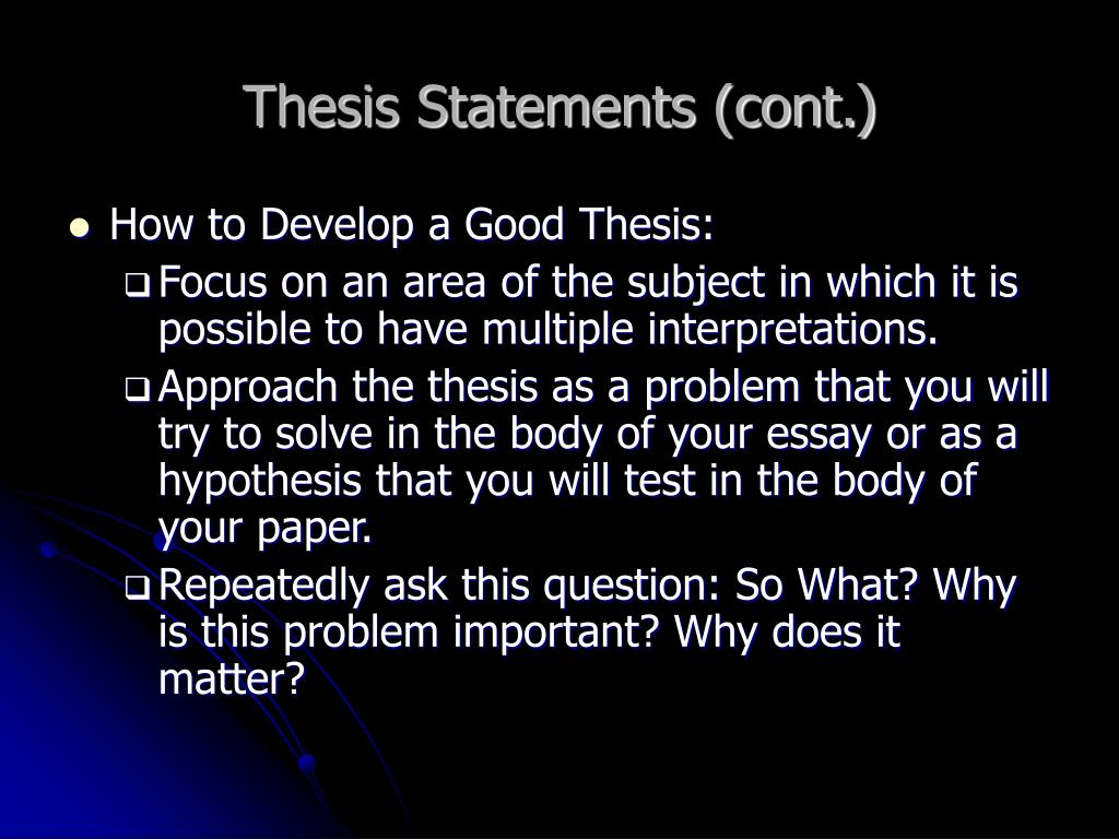 Thesis Statements (cont.)