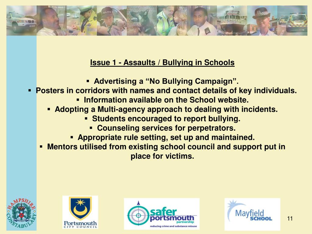Issue 1 - Assaults / Bullying in Schools