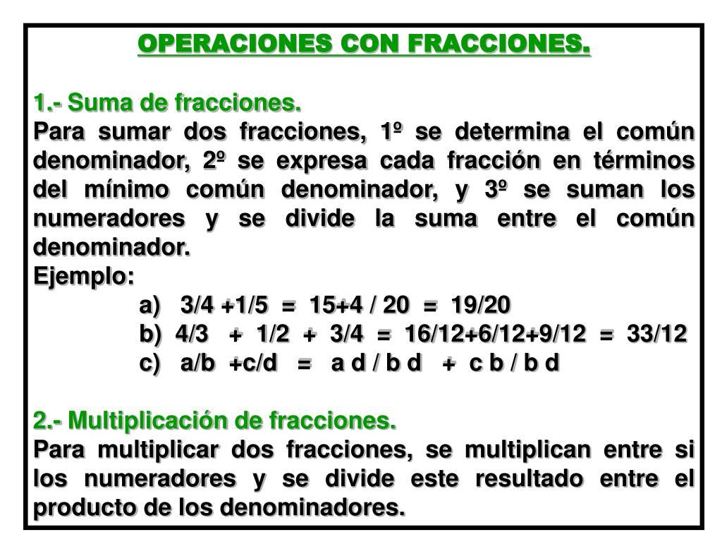 OPERACIONES CON FRACCIONES.