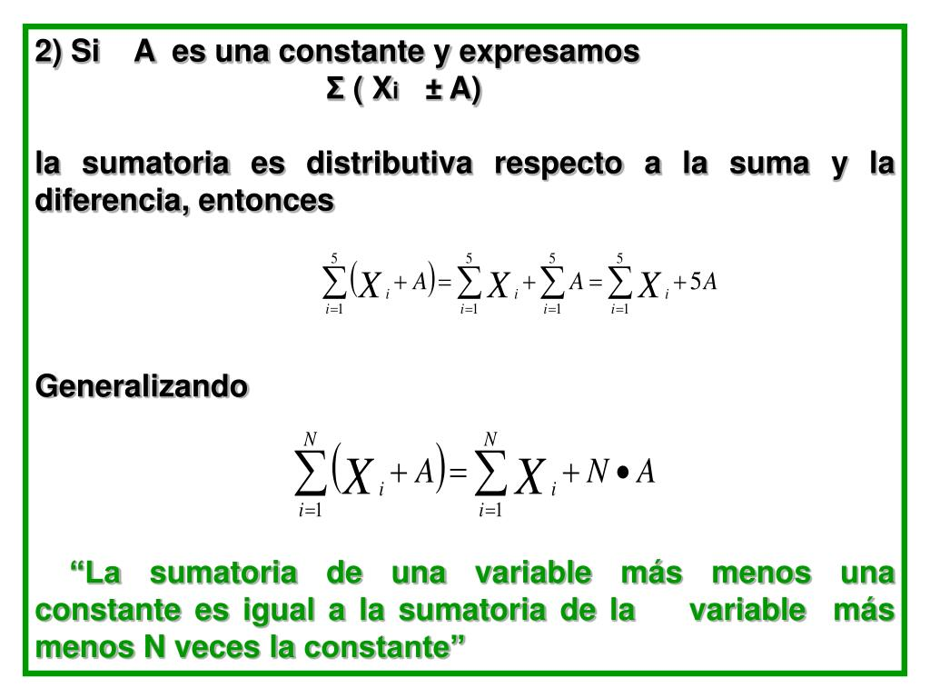 2) Si    A  es una constante y expresamos