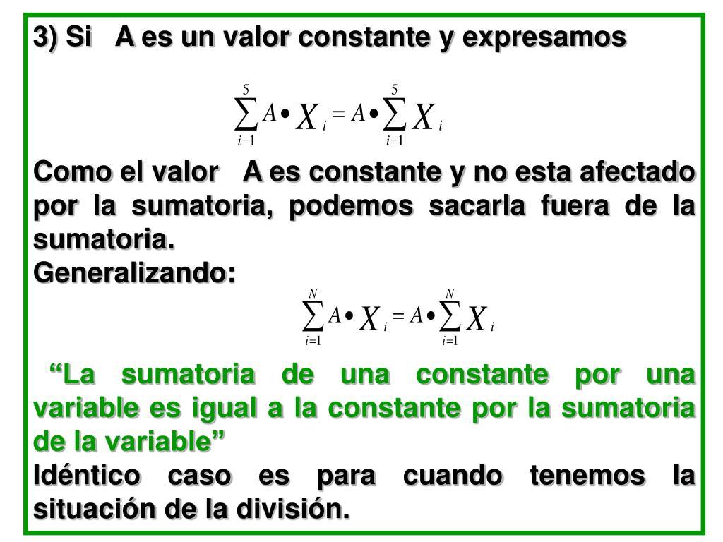 3) Si   A es un valor constante y expresamos