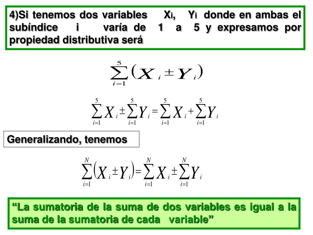 4)Si tenemos dos variables    X